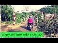 Từ Tỉnh Lỵ Phước Long Cũ Tới Hồ Thuỷ Điện Thác Mơ |#VietnamTravel - #Tourism | Hung Nguyen Family