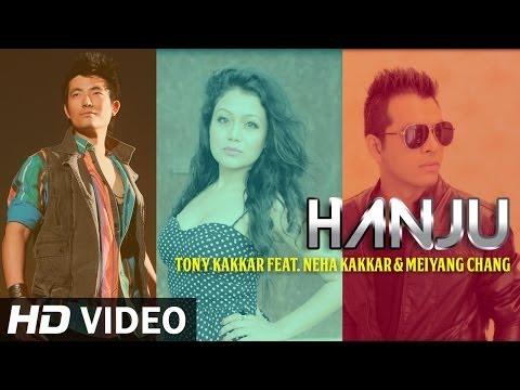 Hanju   New Pop Song   Tony Kakkar ft Neha Kakkar & Meiyang Chang