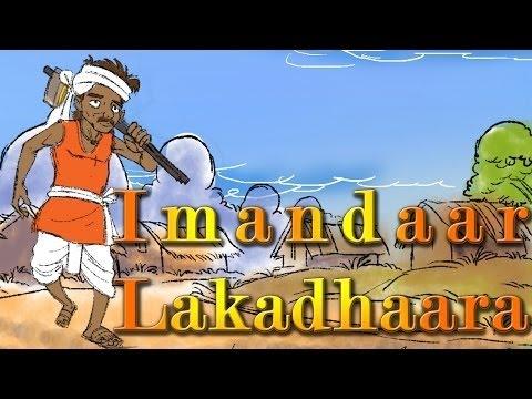 Imandaar Lakadhara  Hindi Story  Animated Story All Time Favorites