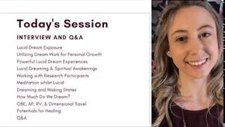 Awakening During Sleep: An Introduction to Lucid Dreaming with Lana Sackwild, Lucid Dreaming Coach