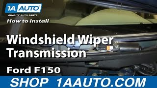 How To Install Replace Fix Windshield Wiper Transmission 2004-08 Ford F150