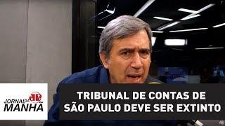 Tribunal de Contas do Município de São Paulo deve ser extinto | Marco Antonio Villa