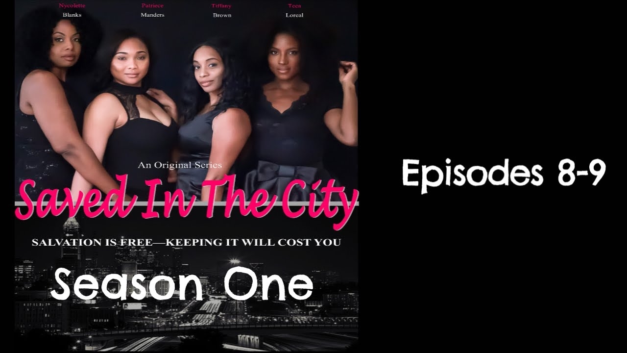 Download Saved In The City Episodes 8 -  9