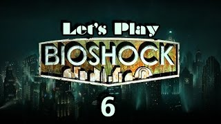 Let's Play Bioshock Part 6 Thumbnail
