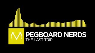 electro pegboard nerds the last trip