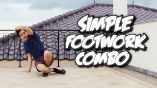 Bboy Tutorial I Simple Footwork Combo I