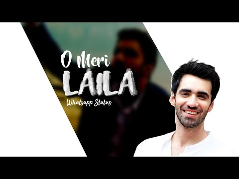 o-meri-laila---new-love-song-whatsapp-status-|-atif-aslam-song-whatsapp-status-|-lyrical-status-|