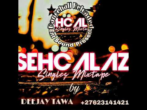 seh calaz singles collection mixtape by deejay tawa +27623141421