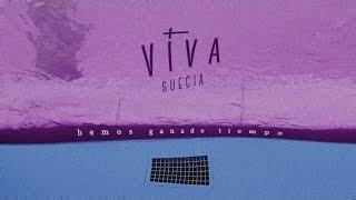 Viva Suecia - Hemos ganado tiempo (lyric video)