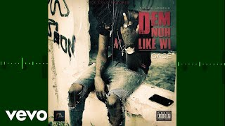 Gage - Dem Nuh Like Wi (Official Audio)