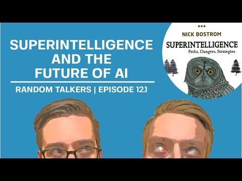 Nick Bostrom's Superintelligence Reviewed