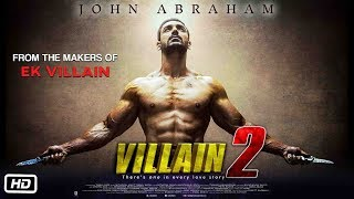 VILLAIN 2 - John Abraham  Ek Villain Sequel  Mohit Suri  Balaji Telefilm  Ek Villain 2 Confirm