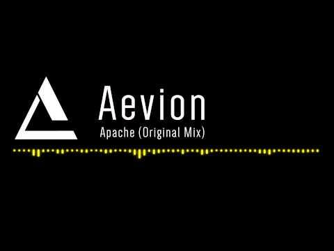 Aevion - Apache (Original Mix)