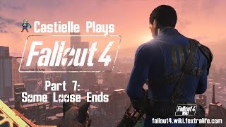 Fallout 4 Castielle Plays Part 7