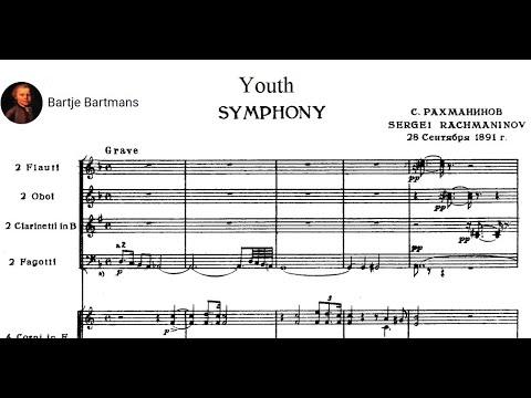 "Sergei Rachmaninov - ""Youth"" Symphony in D minor (1891)"