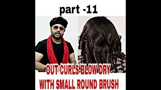 OUT CURLS BLOW DRY WITH SMALL ROUND BRUSH BY JAS SIR TUTORIAL IN HINDI