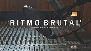 RITMO BRUTAL - BASE DE RAP / HIP HOP INSTRUMENTAL USO LIBRE (PROD BY AZTEKA PRODUCE 2018)