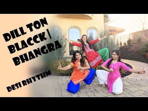 Dill Ton Blacck Dance Cover | Jassi Gill | Badshah | Jaani | B Praak | Bhangra