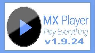 MX Player v1.9.24 screenshot 2