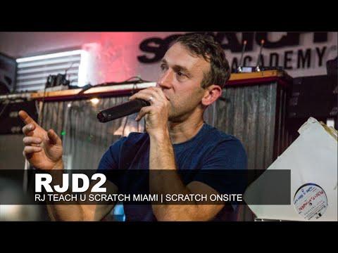 RJD2 | RJ Teach U | SCRATCH ONSITE