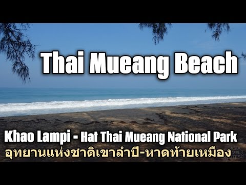 Thai Mueang Beach in Khao Lampi Hat Thai Mueang National Park