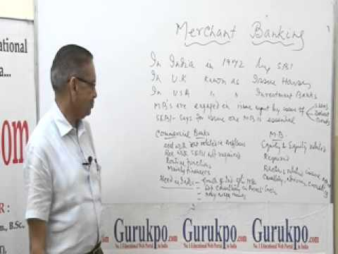 Merchant Bankers Lecture, MBA  by Mr. B.K.Jain.