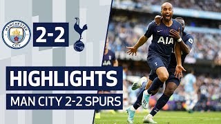 HIGHLIGHTS | MAN CITY 2-2 SPURS | LUCAS MOURA SCORES 19 SECONDS AFTER COMING ON!