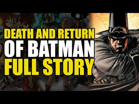 The Death And Return Of Batman: Full Story