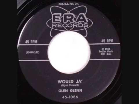Glen Glenn-Would Ya 1958