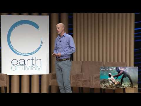 Alasdair Harris - Earth Optimism Summit 2017