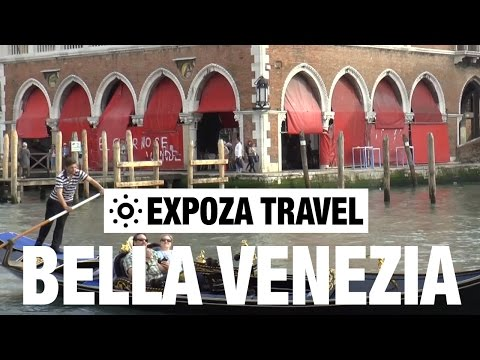 Bella Venezia (Italy) Vacation Travel Video Guide