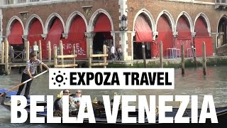 Bella Venezia (Italy) Vacation Travel Video Guide