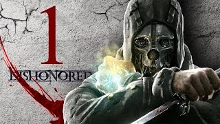 DISHONORED | Gameplay Español | Capitulo #1 Corvo, el asesino