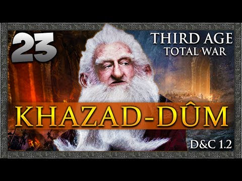 THE WAR WITH ANGMAR BEGINS! Third Age Total War: Divide & Conquer - Khazad-dûm Campaign #23
