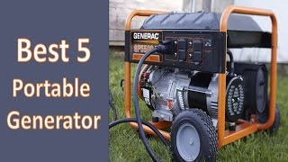 Best 5 Portable Generators In 2017| Best Portable Generator Reviews| Best Rated Portable Generator