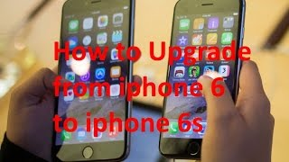 Update from Iphone 6 to iphone 6s Guide | Transfer Sim | Transfer data from Iphone 6 to iphone 6s