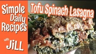 Easy Tofu Spinach Lasagna That Serves 12