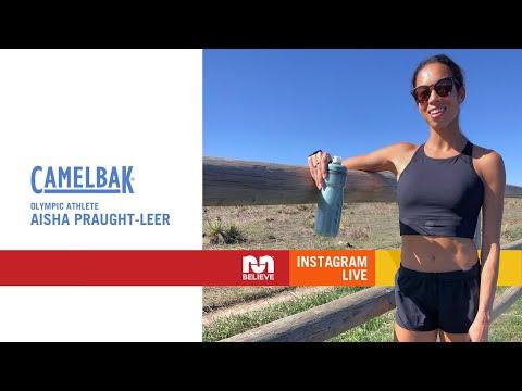 Believe X Camelbak | Conversation w/ Aisha Praught-Leer, Olympic Athlete