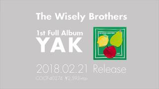 The Wisely Brothers 1st Full Album『YAK』Trailer