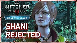 Witcher 3: Geralt Rejects Shani after Kissing Her (Hearts of Stone)