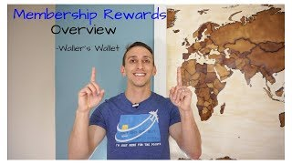 Membership Rewards Overview- Waller
