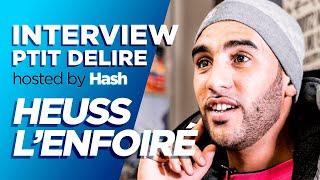 HEUSS L'ENFOIRÉ [ Ribéry, Koba LaD & Fianso des moulas ? ] – interview