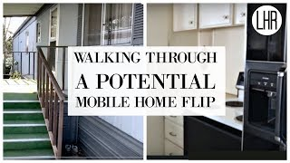WHAT TO LOOK FOR WHEN FLIPPING MOBILE HOMES - POTENTIAL MOBILE HOME FLIP WALK THROUGH -