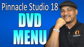 Pinnacle Studio 18 & 19 Ultimate - DVD Menu / Disc Authoring Tutorial