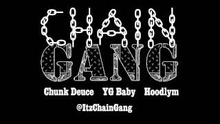 "Chain Gang(Chunk Deuce, YG Baby, Hoodlym) ""Bottles"" MP3"