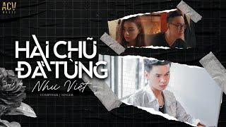 NHƯ VIỆT | HAI CHỮ ĐÃ TỪNG (OFFICIAL MUSIC VIDEO)