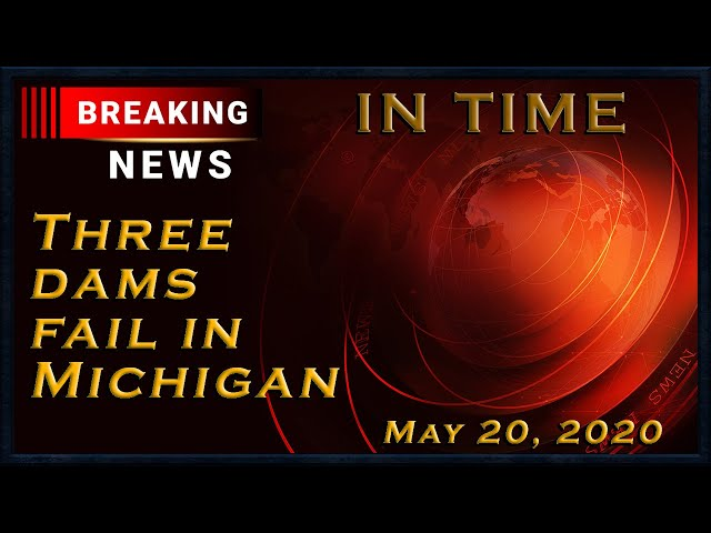 Breaking NEws: Michigan Dams Break