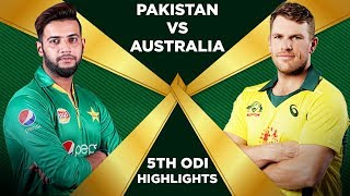 Pakistan Vs Australia 2019 | 5th ODI | Highlights | PCB