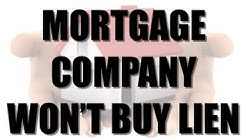 Tax Lien Investing - Why The Mortgage Company Won't Redeem The Tax Lien They Own
