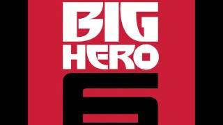 Disney's Big Hero 6 - One Of The Family(Score)